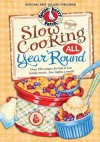 Slow Cooking All Year 'Round - Gooseberry Patch