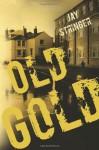 Old Gold (An Eoin Miller Mystery) - Jay Stringer