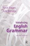 Introducing English Grammar, Second Edition - Kersti Borjars, Kate Burridge