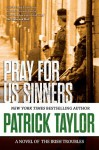 Pray for Us Sinners - Patrick Taylor