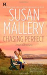 Chasing Perfect (Fool's Gold, Book 1) By Susan Mallery - -Author-