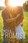 That's a Promise - Victoria Klahr