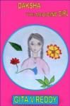 Daksha the Medicine Girl - Gita V. Reddy