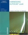 Harnessing AutoCAD® 2006 - Thomas A. Stellman, G.V. Krishnan