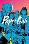 Paper Girls Vol. 1 - Brian Vaughan, Cliff Chiang, Matt Wilson