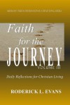 Faith for the Journey (Volume III): Daily Reflections for Christian Living - Roderick L. Evans