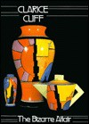 Clarice Cliff the Bizarre Affair - Leonard Griffin