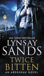 Twice Bitten: An Argeneau Novel - Lynsay Sands