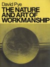 The Nature and Art of Workmanship - David Pye