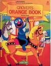 Open Sesame: Grover's Orange Book: Teacher's Book - Jane Brauer