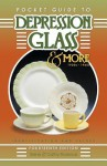 Pocket Guide to Depression Glass & More 1920s-1960s: Identification and Values - Gene Florence, Cathy Florence