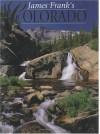 James Frank's Colorado - James Frank