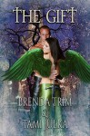 The Gift - Brenda Trim, Tami Julka