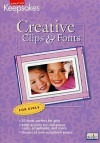 Creative Clips and Fonts: For Girls - Creating Keepsakes Books
