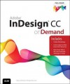 Adobe InDesign CC on Demand - Steve Johnson, Perspection Inc.
