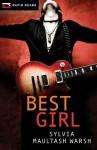 Best Girl - Sylvia Maultash Warsh