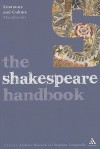 The Shakespeare Handbook - Stephen Longstaffe, Stephen Longstaffe