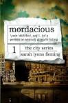 Mordacious (The City Series) (Volume 1) - Sarah Lyons Fleming