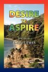 Desire to Aspire - Joan Lewis