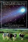 What If Our World Is Their Heaven? - Gwen Lee, Doris Elaine Sauter