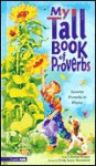 My Tall Book of Proverbs - Donna Huisjen, Cindy Rosenheim, Cindy Salans Rosenheim