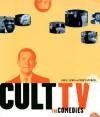Cult TV: The Comedies - Jon E. Lewis, Penny Stempel