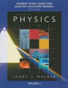 Study Guide and Selected Solutions Manual for Physics, Volume 2 - James S. Walker, David Reid