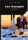 Les Enragés, tome 2. Spring Haven - David Chauvel, Le Saec