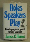 Roles speakers play - James C. Humes