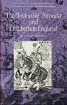 The Invincible Armada & Elizabethean England - Garrett Mattingly