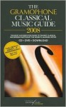 Gramophone Classical Good CD, DVD & Download Guide 2008 - James Jolly