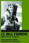 Lt. Bill Farrow: Doolittle Raider - John Chandler Griffin