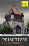 Primitives: 15 Gothic Street, Episode One - Joe McGinniss
