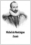 "Michel de Montaigne: ""Essais"" (Eine Auswahl in deutscher Übersetzung + Bonus-Text: Stefan Zweig: ""Montaigne"") (German Edition) - Michel de Montaigne, Lara Sonntag"