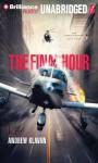 The Final Hour - Andrew Klavan, Joshua Swanson