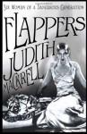 By Judith Mackrell - Flappers: Six Women of a Dangerous Generation (12/15/13) - Judith Mackrell