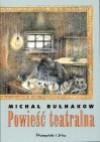 Powieść teatralna - Mikhail Bulgakov