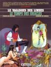 Le Vagabond Des Limbes, Tome 15: Le Temps Des Oracles - Julio Ribera, Christian Godard