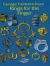 Rings for the Finger (Dover Jewelry and Metalwork) - George Frederick Kunz