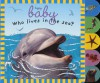 Baby Sparkle: Who Lives in the Sea (Baby Sparkle) - Roger Priddy, Andrea Pinnington