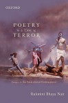 Poetry in a Time of Terror: Essays in the Postcolonial Preternatural - Rukmini Bhaya. Nair