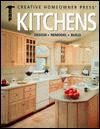 Kitchens: Design, Remodel, Build - James A. Hufnagel, Timothy O. Bakke, Kathie Robitz, Barbara Sabella