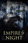 Empire of Night (Age of Legends Trilogy) - Kelley Armstrong