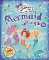 Mermaid Kingdom: Over 1000 Reusable Stickers - Mandy Archer