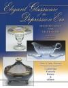 Elegant Glassware Of The Depression Era: Identification And Value Guide (Elegant Glassware Of The Depression Era) - Florence Gene, Gene Florence