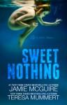 Sweet Nothing - Jamie McGuire, Teresa Mummert
