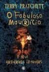 O Fabuloso Maurício e Seus Roedores Letrados (Discworld, #28) - Terry Pratchett