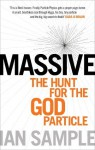 Massive: The Hunt for the God Particle - Ian Sample