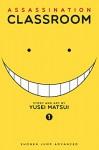 Assassination Classroom, Vol. 1 - Yusei Matsui