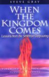 When the Kingdom Comes: Lessons from the Smithton Outpouring - Steve Gray, Stephen Hill